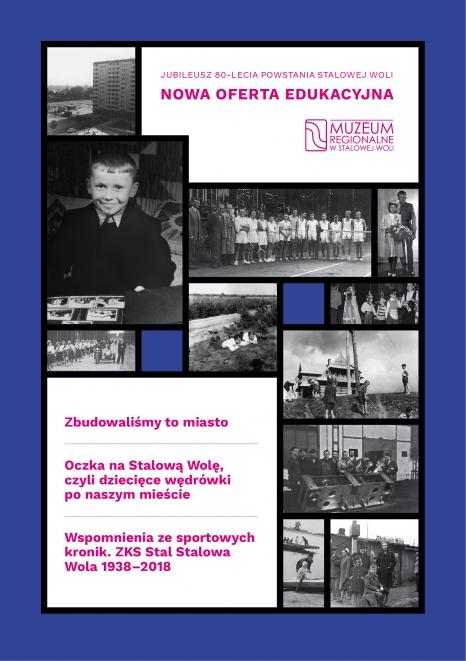 80 lat Stalowej Woli. Oferta edukacyjna do wystaw jubileuszowych o historii miasta