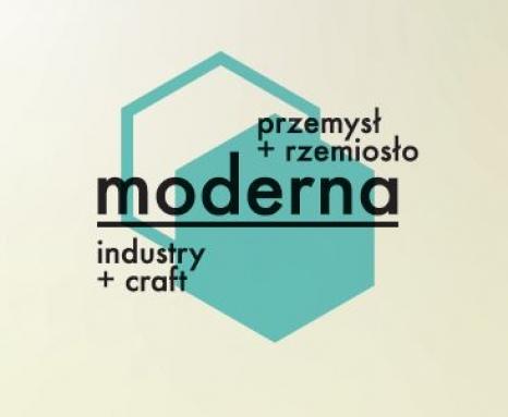 Moderna. Przemysł+Rzemiosło