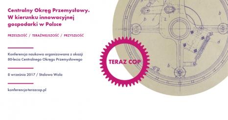 Konferencja naukowa organizowana z okazji 80-lecia Centralnego Okręgu Przemysłowego