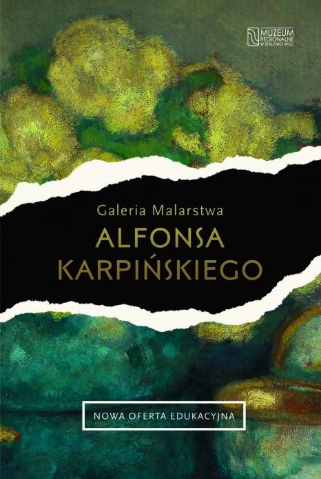 NOWY PROGRAM EDUKACYJNY Galeria Malarstwa Alfonsa Karpińskiego