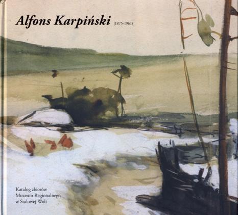 Alfons Karpiński (1875-1961). Katalog zbiorów