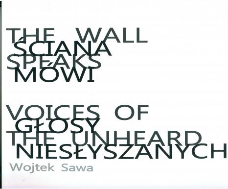 Ściana mówi - głosy niesłyszanych