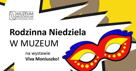 Rodzinna niedziela w Muzeum na wystawie Viva Moniuszko!