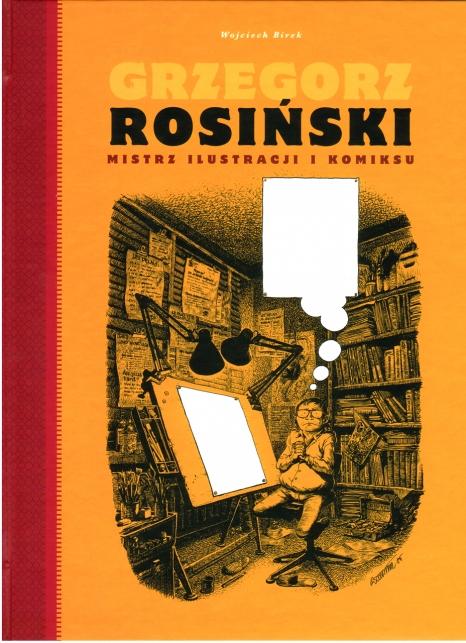 Grzegorz Rosiński.Mistrz ilustracji i komiksu.