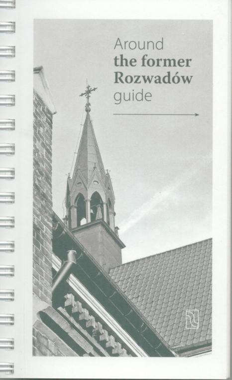 Aroud the former Rozwadów guide