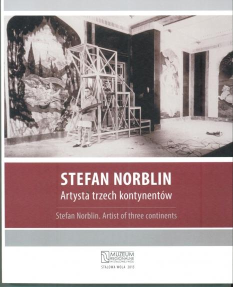 Stefan Norblin. Artysta trzech kontynentów